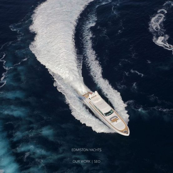 Edmiston Yachts Our Work SEO